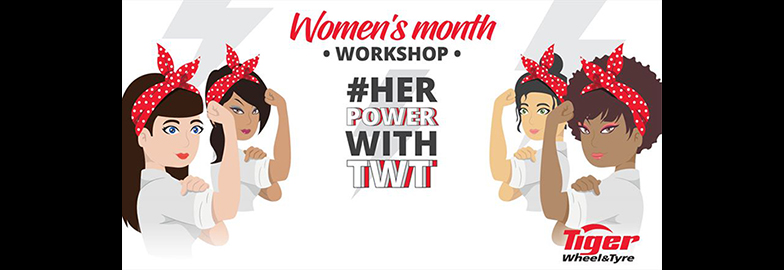 Tiger Wheel & Tyre Offers Free Women's Month Tyre & Road Safety Wellness Workshops